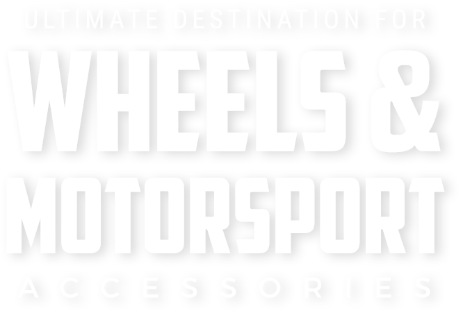 Ultimate Destination for Wheels & Motorsport Accessories